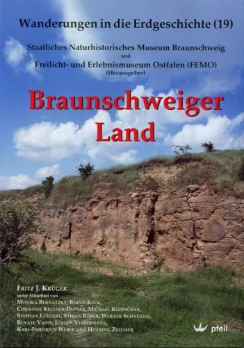 Wanderungen in die Erdgeschichte Bd. 19, - Braunschweiger Land