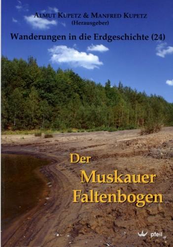 Kupetz & Kupetz Der Muskauer Faltenbogen <br> Wand.i.d.E. Bd.24