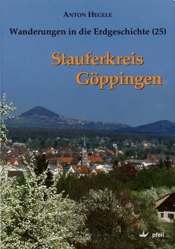 Wanderungen in die Erdgeschichte Bd. 25 - Stauferkreis Göppingen, Hegele
