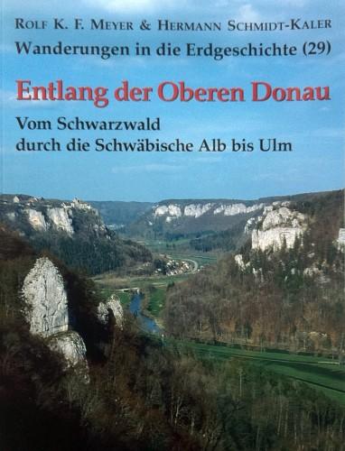 Wanderungen in die Erdgeschichte Bd. 29 - Entlang der Oberen Donau