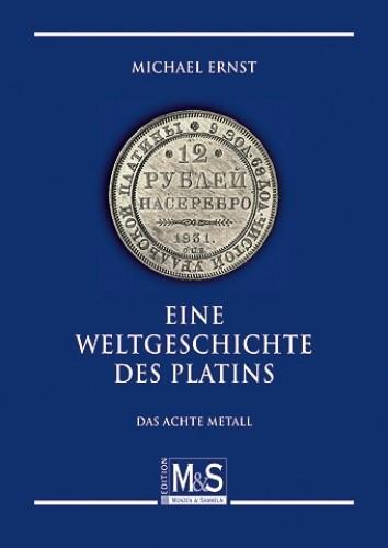 Eine Weltgeschichte des Platins, Michael Ernst