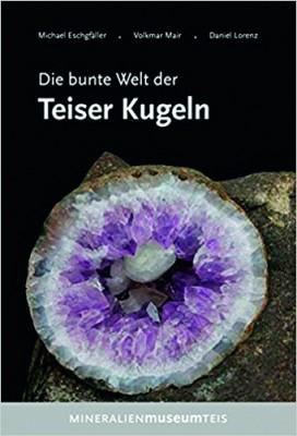 Die bunte Welt der Teiser Kugeln, Eschgfäller, Mair & Lorenz