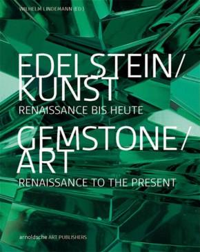 Edelstein / Kunst - Gemstone / Art, Lindemann W. (Ed.)
