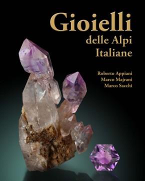Gioielli dell Alpi italiane, Appiani, Majrani & Sacchi